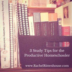3 Study Tips for the Productive Homeschooler