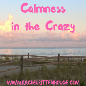 Calmness in the Crazy